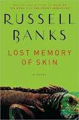 Russell Banks book Lost Memory of Skin cover